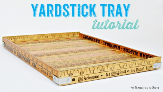 http://www.simplicityinthesouth.com/2013/06/vintage-yardstick-tray.html